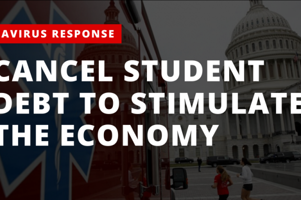 cancel student debt as a part of any economic stimulus